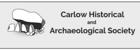 Carlow Historical and Archaeological Society AGM 2018